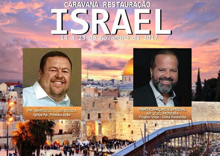ISRAEL MARAVILHOSO - CARAVANA RESTAURAÇÃO